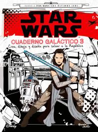 Star Wars. Rumbo a Star Wars: El último Jedi. Cuaderno galáctico 3