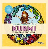 Kurmi, La niña del corazón arco iris