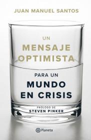 Un mensaje optimista para un mundo en crisis